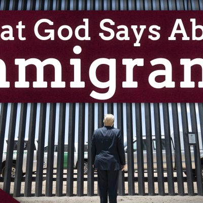 A Christian Solution for Immigration (Ep. 18)