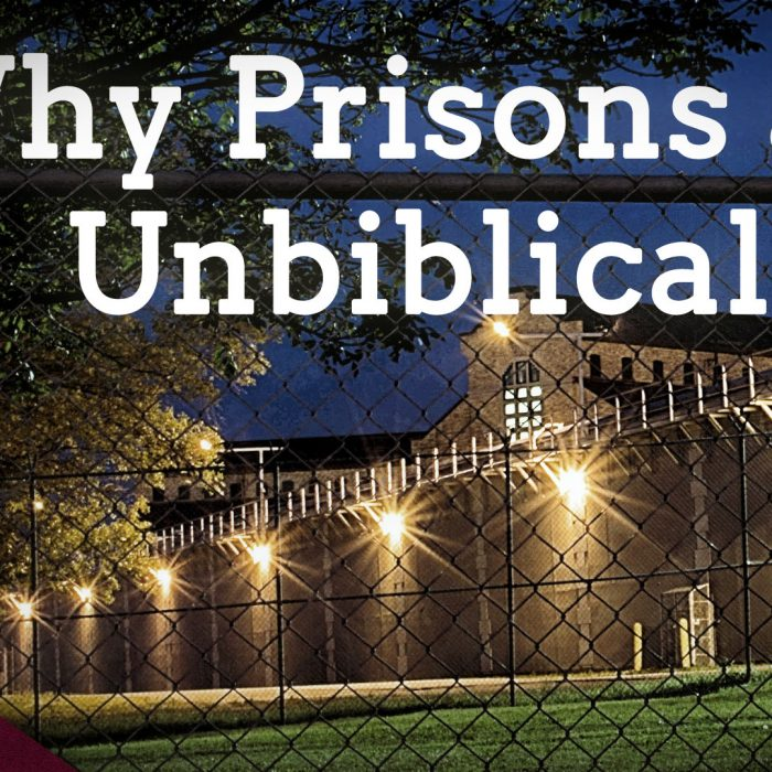 Why Prisons are Wrong (Ep. 26)
