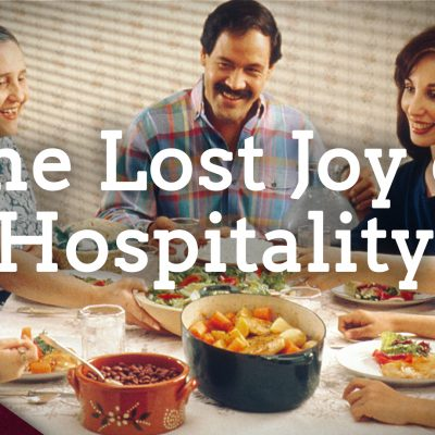 Recovering the Blessings of Hospitality (Ep. 36)